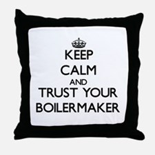Keep Calm and Trust Your Boilermaker Throw Pillow