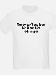 red snapper (money) T-Shirt