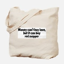 red snapper (money) Tote Bag