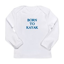 Born to Kayak Long Sleeve T-Shirt