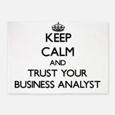 Keep Calm and Trust Your Business Analyst 5'x7'Are