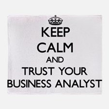 Keep Calm and Trust Your Business Analyst Throw Bl