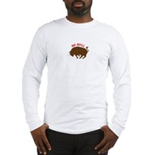 No Bull Long Sleeve T-Shirt