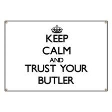 Keep Calm and Trust Your Butler Banner