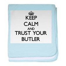 Keep Calm and Trust Your Butler baby blanket