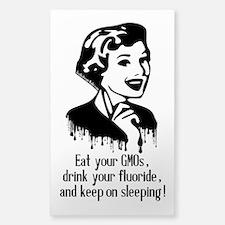 Eat Gmo, Drink Fluoride, & Sle Sticker (Rectangle)