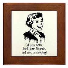 Eat Gmo, Drink Fluoride, & Sleep Framed Tile