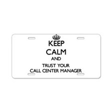 Keep Calm and Trust Your Call Center Manager Alumi