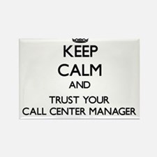 Keep Calm and Trust Your Call Center Manager Magne