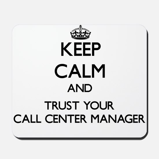Keep Calm and Trust Your Call Center Manager Mouse