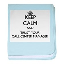 Keep Calm and Trust Your Call Center Manager baby