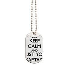 Keep Calm and Trust Your Captain Dog Tags
