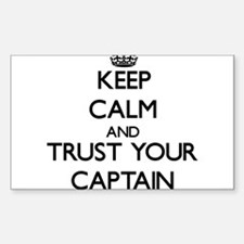 Keep Calm and Trust Your Captain Decal