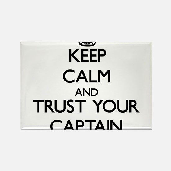 Keep Calm and Trust Your Captain Magnets