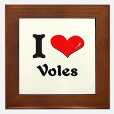 I love voles  Framed Tile