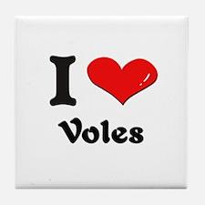 I love voles  Tile Coaster