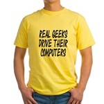 Real Geeks Drive Their Comput Yellow T-Shirt