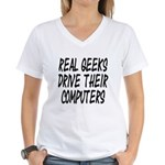 Real Geeks Drive Their Comput Women's V-Neck T-Shi