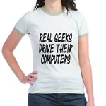 Real Geeks Drive Their Comput Jr. Ringer T-Shirt