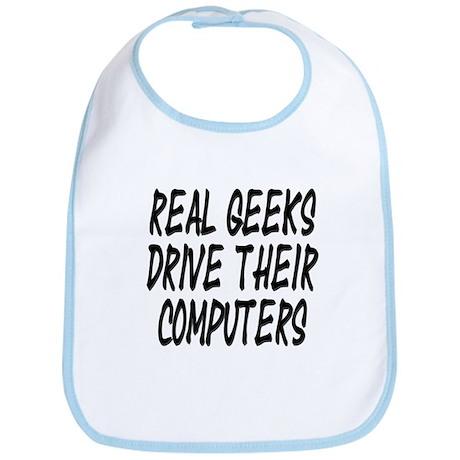 Real Geeks Drive Their Comput Bib