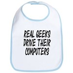 Real Geeks Drive Their Comput Bib