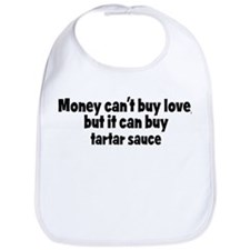 tartar sauce (money) Bib
