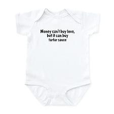 tartar sauce (money) Infant Bodysuit