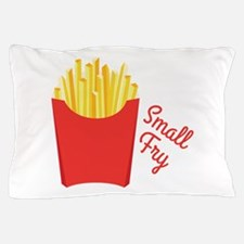 small Fry Pillow Case