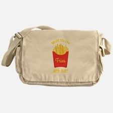 Would You Like With That ? Messenger Bag