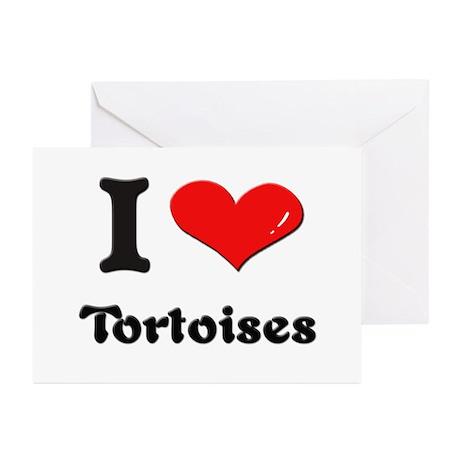 I love tortoises Greeting Cards (Pk of 10)