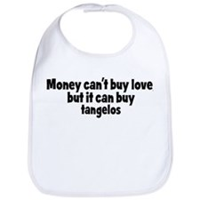 tangelos (money) Bib