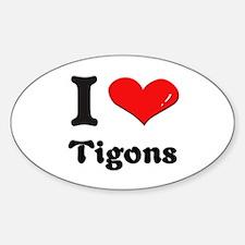 I love tigons Oval Decal