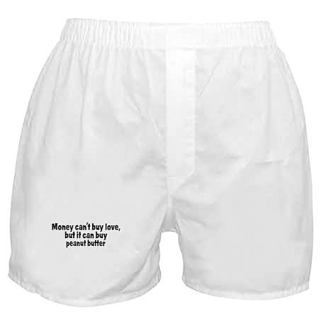 peanut butter (money) Boxer Shorts