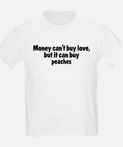 peaches (money) T-Shirt
