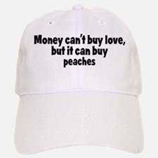 peaches (money) Baseball Baseball Cap