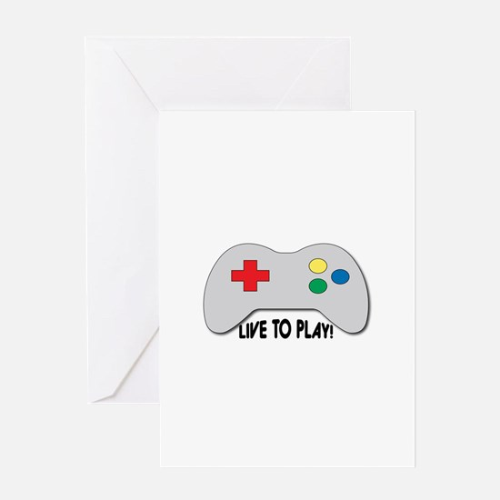 Live To Play! Greeting Cards