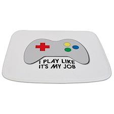 I Play Like Its My Job Bathmat