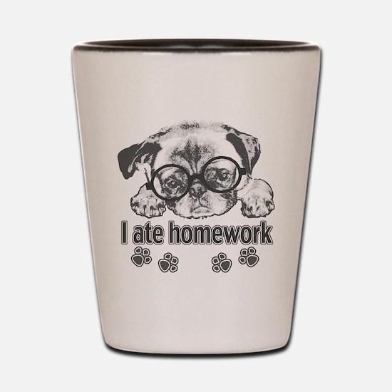 I ate homework Shot Glass