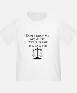 My Aunt (Your Name) Is A Lawyer T-Shirt
