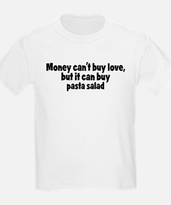 pasta salad (money) T-Shirt