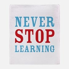 Never Stop Learning Throw Blanket
