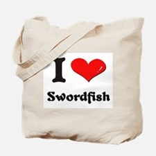 I love swordfish Tote Bag