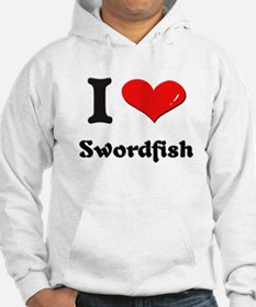 I love swordfish Jumper Hoody