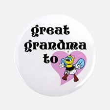 """Heart Great Grandma To Bee 3.5"""" Button"""