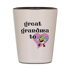 Heart Great Grandma To Bee Shot Glass