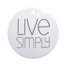 Live Simply Ornament (Round)