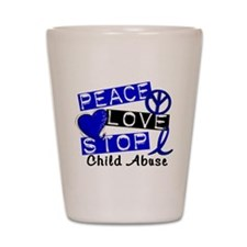 Peace Love Stop Child Abuse 1 Shot Glass
