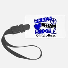 Peace Love Stop Child Abuse 1 Luggage Tag