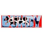 Bundy Bumper Sticker
