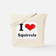 I love squirrels Tote Bag